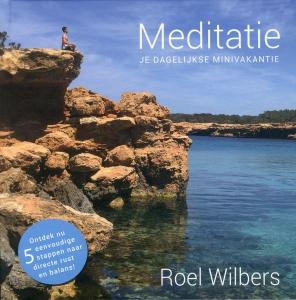 Meditatie, je dagelijkse minivakantie book cover